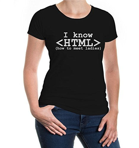 Girlie T-Shirt I know HTML - how to meet ladies-S-black-silver