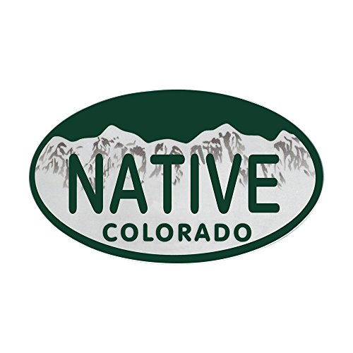 CafePress - Native Colo License Plate Sticker (Oval) - Colorado Native