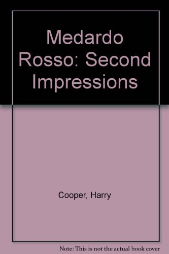 Descargar Libro Medardo Rosso: Second Impressions Harry Cooper
