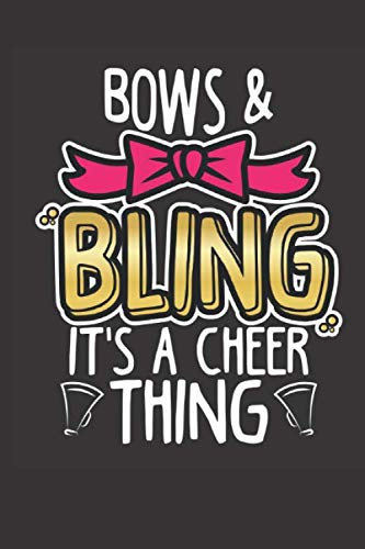Bows & Bling It's A Cheer Thing: Cheerleading Notebook & Journal For School, Students, Kids & Teens 120 Page Lined por Bluetonic Cheerleading