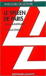 LE SPLEEN DE PARIS - PARCOURS DE LECTURE