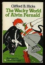 The Wacky World of Alvin Fernald