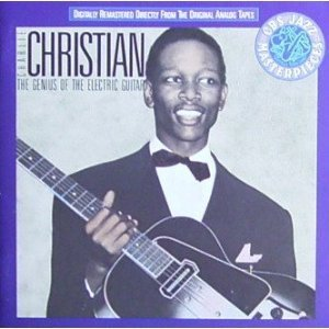 The Genius Of Electric Guitar by Charlie Christian (Charlie Christian The Genius Of The Electric Guitar)