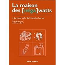 La maison des (néga) watts