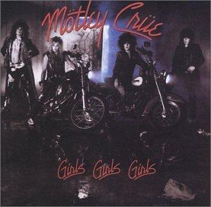 Motley Crue - Girls, Girls, Girls - Amazon com Music