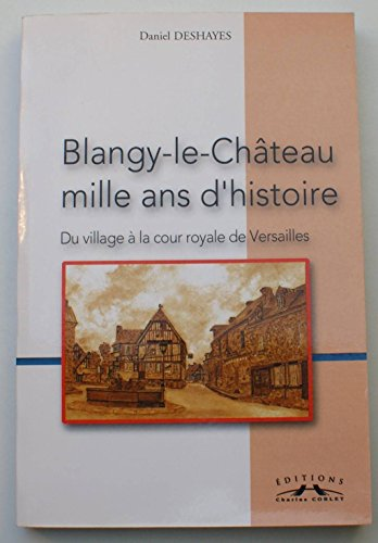 Blangy-le-Chateau - Mille Ans (Chateau Mille)