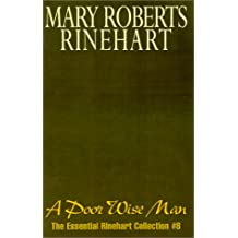 A Poor Wise Man: The Essential Rinehart Collection #8