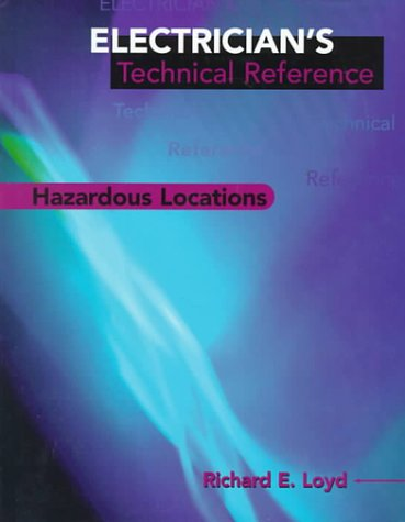 Electrician's Technical Reference: Hazardous Locations