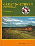 Great Northern Color Pictorial, Joseph W. Shine, 0961687460