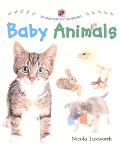 Download Say and Point Picture Boards: Baby Animals PDF, azw (Kindle), ePub, doc, mobi
