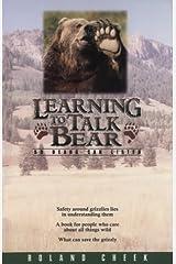 Learning to Talk Bear: So Bears Can Listen Paperback