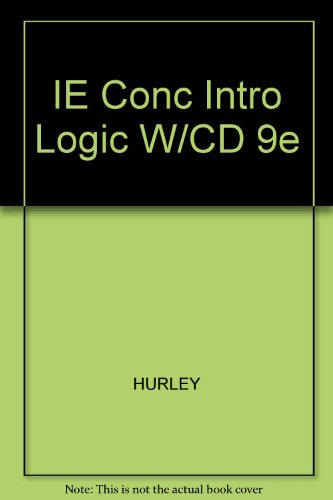 IE Concise Introduction to Logic W/CD 9e