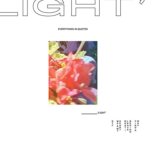 """Everything In Quotes """"Light"""" EP"""