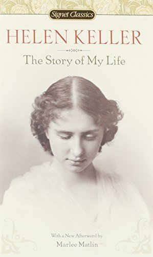 The Story of My Life (Signet Classics) by Helen Keller (2010-06-01)