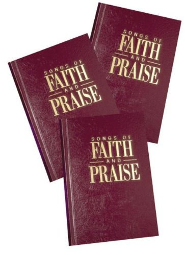 Songs of Faith and Praise, Conventional Note Edition (Maroon Cover) (Of Songs Hymn Praise Book)