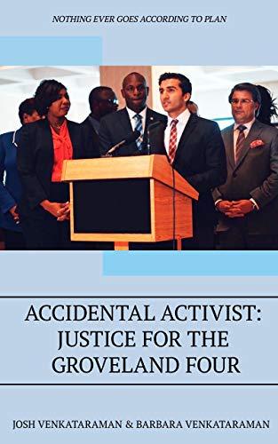 Accidental Activist: Justice for the Groveland Four by [Venkataraman, Josh, Venkataraman, Barbara]