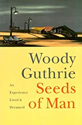 Seeds of Man: An Experience Lived and Dreamed
