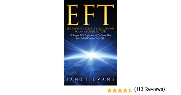 Amazon.com: EFT: EFT Tapping Scripts & Solutions To An Abundant ...