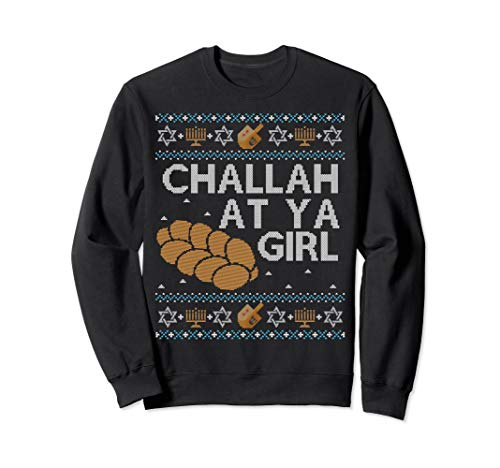Funny Ugly Hanukkah Sweater Challah At Ya Girl Matching -