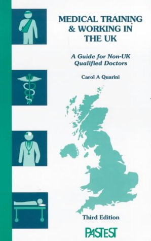 Medical Training and Working in the UK: A Guide for Non-UK Qualified Doctors