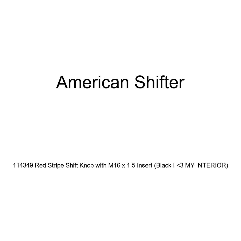 American Shifter 114349 Red Stripe Shift Knob with M16 x 1.5 Insert Black I 3 My Interior