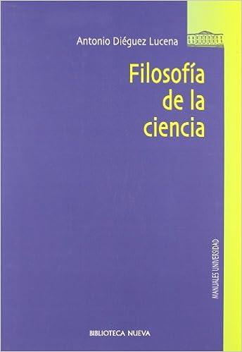 Filosofía de la ciencia (Coediciones): Amazon.es: Antonio Diéguez Lucena: Libros