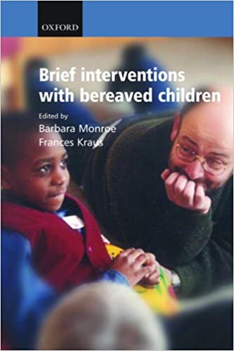 Brief Interventions with Bereaved Children