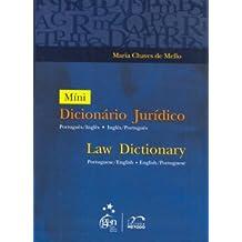 Mini-Dicionário Jurídico - Law Dictionary Português/Inglês/Português: Law Dictionary - Português/Inglês - Inglês/Português