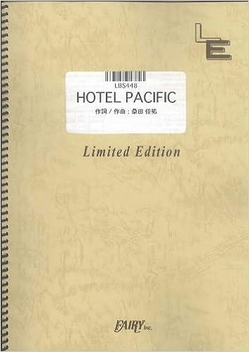 サザン オールスター ズ hotel pacific