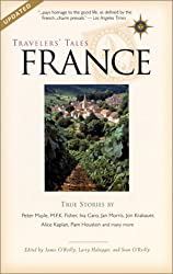 Travelers' Tales France: True Stories