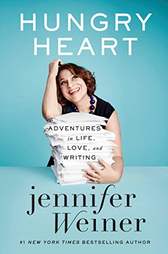 Download PDF Hungry Heart - Adventures in Life, Love, and Writing