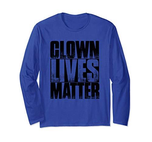 Halloween Clown Meme (Clown Lives Matter Funny Halloween Meme Quote Long Sleeve)