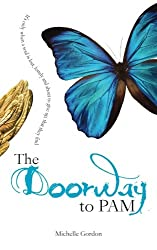 The Doorway to PAM (Visionary Collection) (Volume 2)