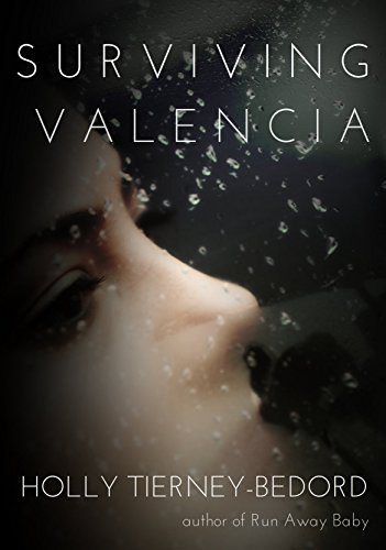 Surviving Valencia by [Tierney-Bedord, Holly]