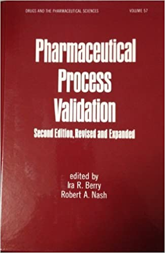 Pharmaceutical Process Validation Book