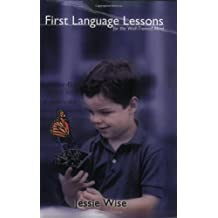 First Language Lessons for the Well-Trained Mind (Vol. Levels 1 & 2)  (First Language Lessons)