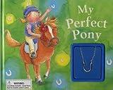 My Perfect Pony, Gabby Goldsack, 1405444886