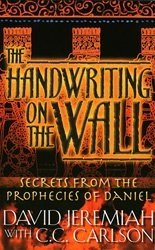 Download The Handwriting on the Wall: Secrets From the Prophecies of Daniel (Study Guide) Volume 3 PDF