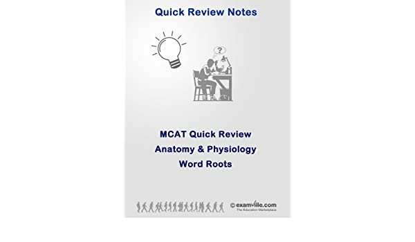 Amazon Mcat Quick Review Anatomy Physiology Word Roots