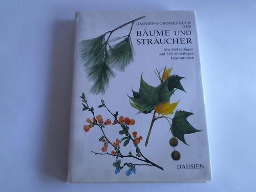 Dausien's grosses Buch der Bäume und Sträucher
