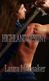 Highland Destiny by [Hunsaker, Laura]