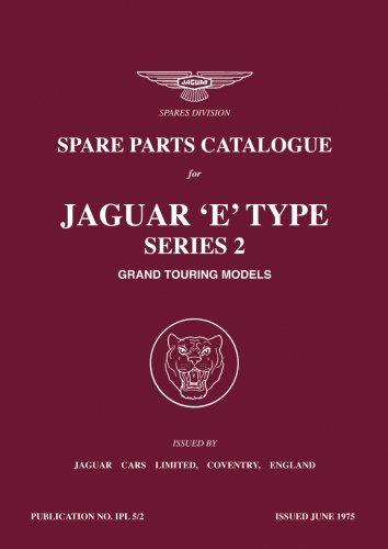 Jaguar E-Type Series 2 Spare Parts Catalog (Official Parts Catalogue S)