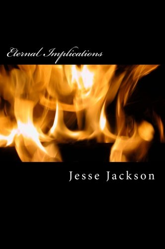Books : Eternal Implications: Or, The Origin of Satan, The Purpose of Man and the Eternal Plan of God