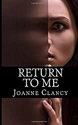 Return to Me: A gripping, pulse-pounding crime thriller (The Missing) (Volume 2)