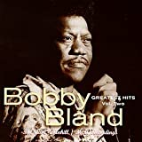 Bobby Bland Greatest Hits Vol. 2: The