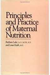 Principles and Practice of Maternal Nutrition Hardcover