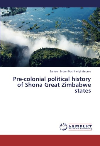 Pre-colonial political history of Shona Great Zimbabwe states