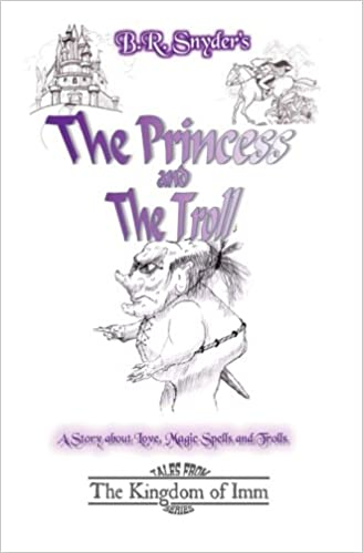 The Princess And The Troll: Tales From The Kingdom Of Imm ...