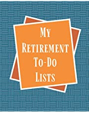 My Retirement To-do Lists: Retirement Journal for Men with To-Do Lists