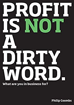 amazoncom profit    dirty word     business  philip coombs kindle store